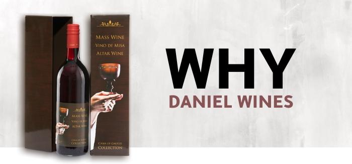 Why Daniel Wines